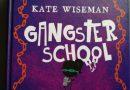 Gangsterschool – Kate Wiseman